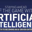 Staying Ahead of the Game with Artificial Intelligence [Infographic]