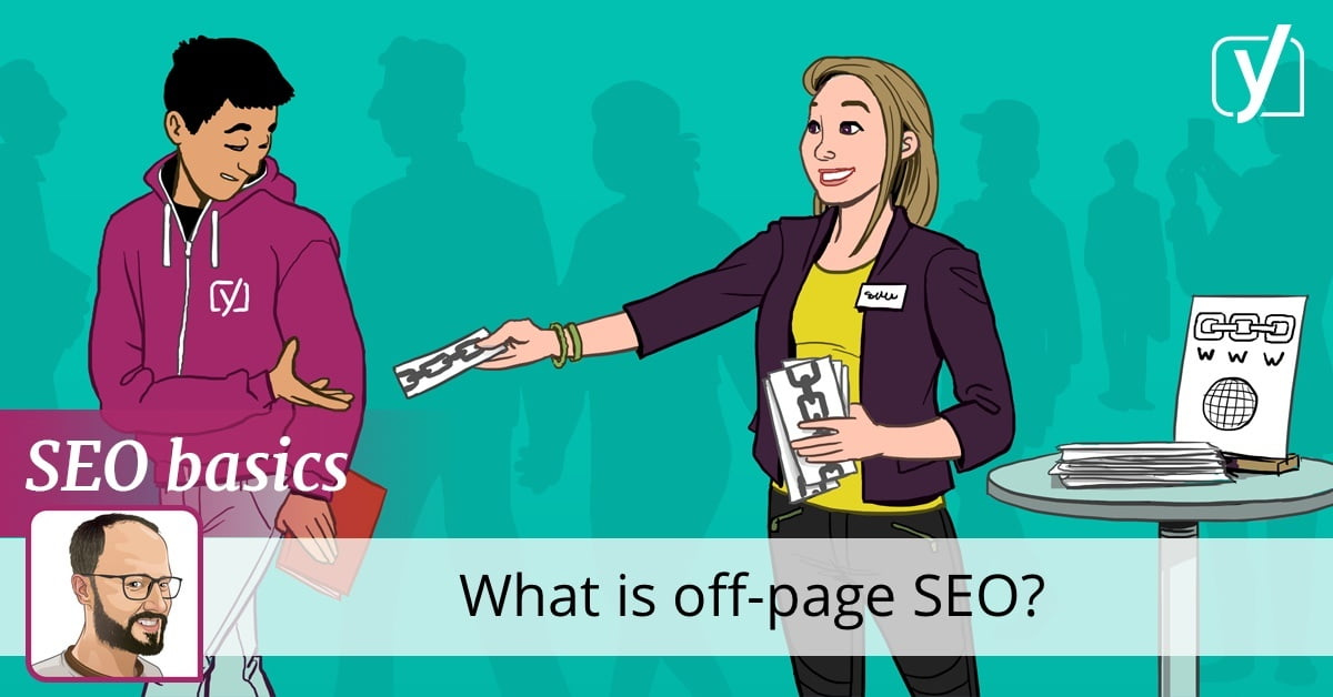 What is off-page SEO? • Yoast