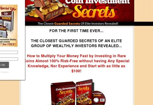 Coin Investment Secrets...Find Out How to Multiply Your Money by Investing in Rare Coins Almost 100% Risk-Free!