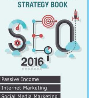 Seo 2016 : Ultimate Search Engine Optimization Strategy Book ? Internet Marke...