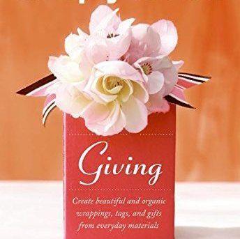 Simply Green Giving: Create Beautiful and Organic Wrap... by Seo, Danny Hardback