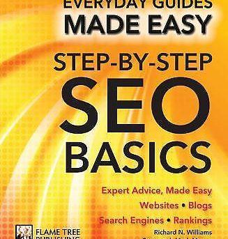 Step-By-Step SEO Basics : Expert Advice, Made Easy by Chris Smith