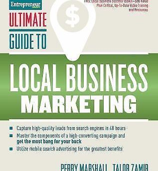 ULTIMATE GUIDE TO LOCAL BUSINESS MARKETING - MARSHALL, PERRY/ ZAMIR, TALOR - NEW