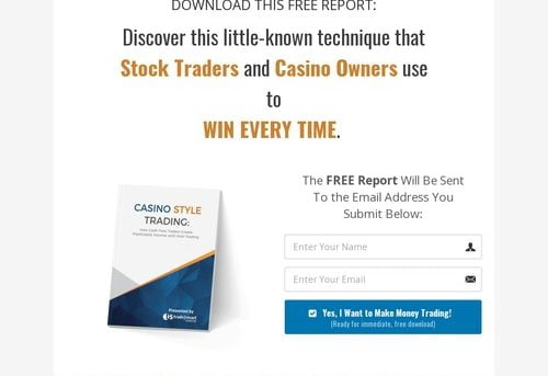 Free Report: Why Casino Owners and Stock Traders Win Every Time