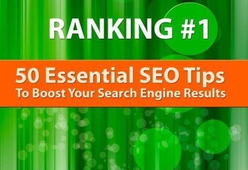 Ranking Number One: 50 Essential SEO Tips To Boost Your Search Engine Results…