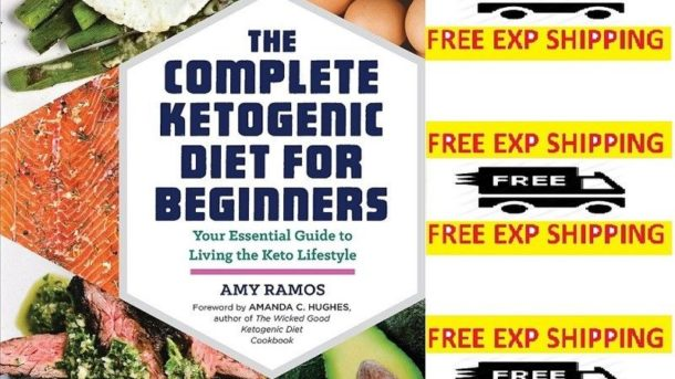 The Complete Ketogenic Diet for Beginner Diets & Weight Loss Paperback 162315808