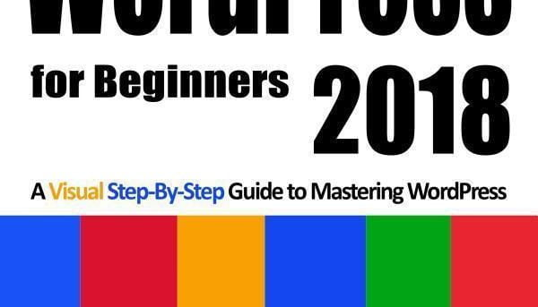 WordPress for Beginners 2018 by Dr. Andy Williams {2018} {Paperback] {NO TAX}