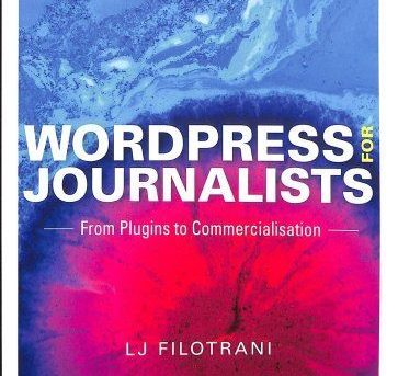 Wordpress for Journalists : From Plugins to Commercialization by Laura...