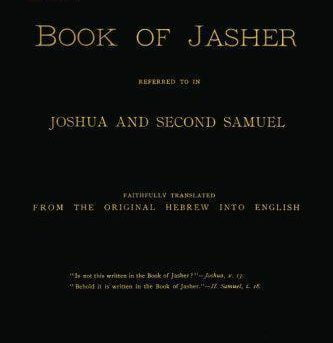 Book Of Jasher: Referred To In Joshua And Second Samuel