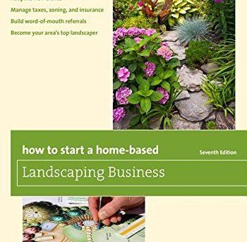How to Start a Landscaping Lawncare Business Step by Step Guide Plan Beginner