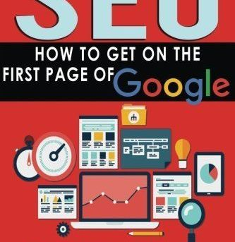 SEO: HOW TO GET ON FIRST PAGE OF GOOGLE (SEO BIBLE) (VOLUME 1) By Thomas NEW