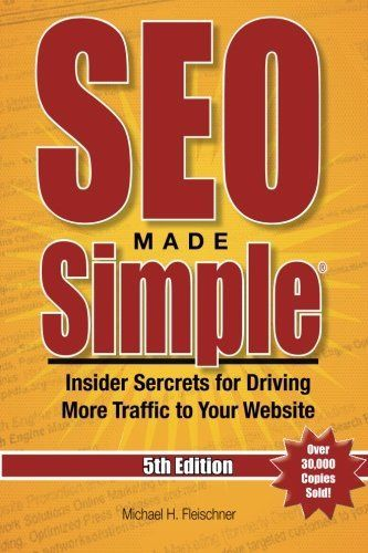 SEO MADE SIMPLE (5TH EDITION) FOR 2016: INSIDER SECRETS FOR **BRAND NEW**