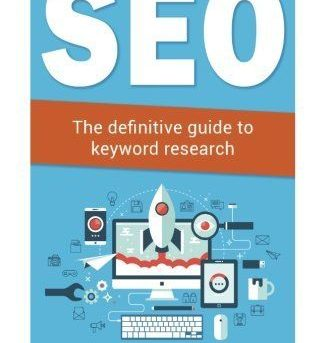 Seo: The definitive guide to keyword research (Internet Marketing) (Volume 1)