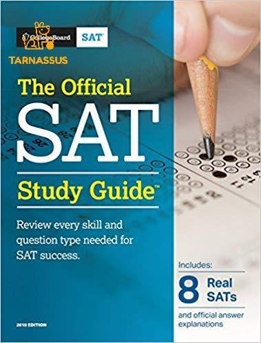 The Official Sat Study Guide, 2018 Edition (Official Study Guide For The New Sat