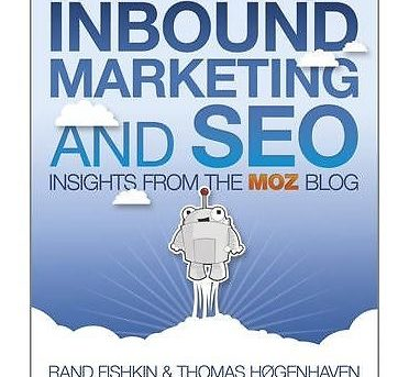 NEW Inbound Marketing and SEO: Insights from the Moz Blog by Rand Fishkin