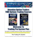 Trading Pro System – Stock Market Options Trading Education