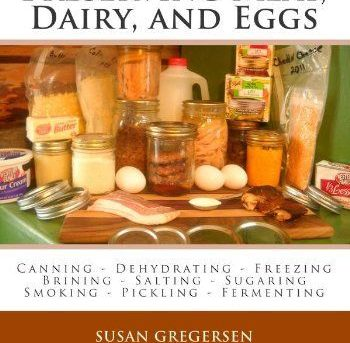 Food Storage Preserving  Meat, Dairy, and  Eggs Susan Gregersen Paperback NO TAX