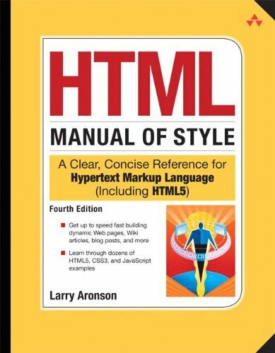 HTML Manual of Style: A Clear, Concise Reference for Hypertext Markup Language (