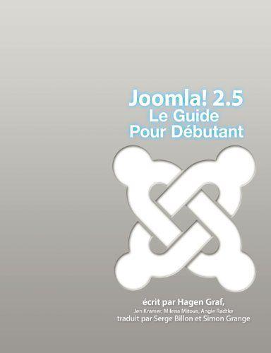 NEW Joomla! 2.5 - Le Guide Pour Débutant (French Edition) by Hagen Graf