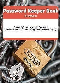 Password Keeper Book : Personal Password Journal Organizer: Internet Address