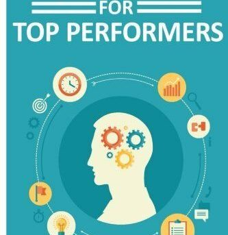 Productivity for Top Performers: How the best in the world get more done, and ho