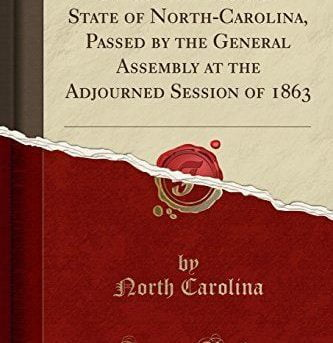 Public Laws of the State of North-Carolina, Passed by the General Assembly at th