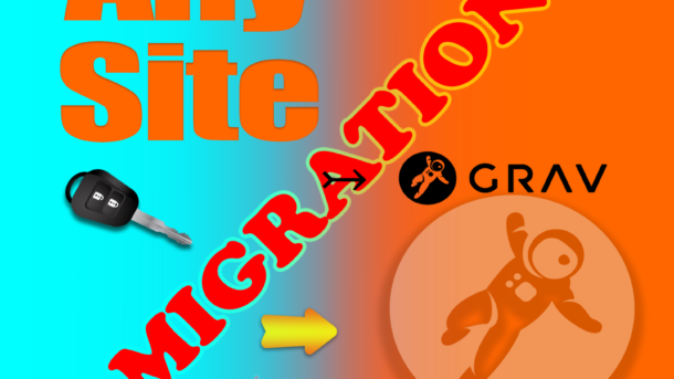 Website Migration from any CMS to Grav CMS no DB needed be Crazy