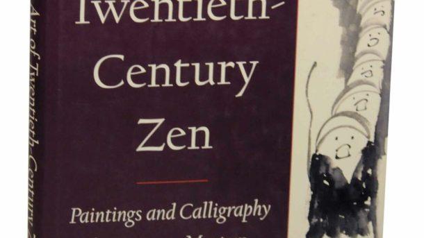 Audrey SEO / Art of Twentieth-Century Zen Paintings & Calligraphy 1st ed #146740