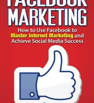 Facebook Marketing: How to Use Facebook to Master Internet ... by Lewis, Kenneth