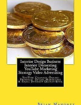 Interior Design Business Interior Decorating Youtube Marketing Strategy Video...