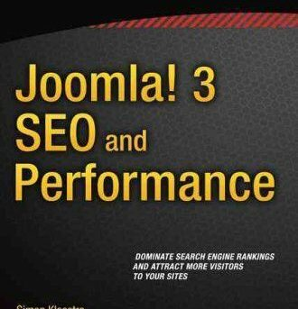 Joomla! 3 SEO and Performance by Simon Kloostra (2015, Paperback, New Edition)