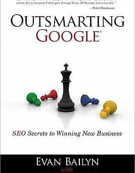 Outsmarting Google : SEO Secrets to Winning New Business  (ExLib)