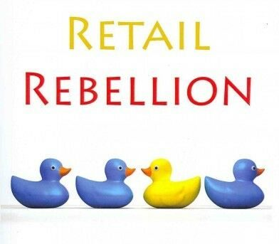 Retail Rebellion 2012 : How To Create Your Own Online Retail Empire, Paperbac...