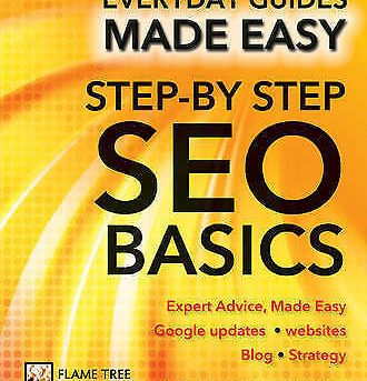 Step-by-Step SEO Basics. Expert Advice, Made Easy by Smith, Chris (Paperback boo