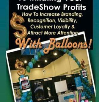 Ultimate Guide to Inflating Your Tradeshow Profits : How to Increase Branding...