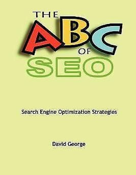 ABC of Seo, Paperback by George, David, ISBN 1411622510, ISBN-13 9781411622517