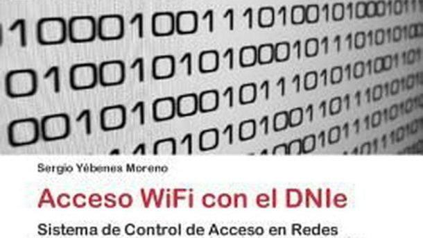 Acceso WiFi con el DNIe: Sistema de Control de Acceso en Redes Wireless con el D