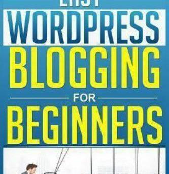 Easy Wordpress Blogging for Beginners, Paperback by Rawee M., ISBN 1494216477...