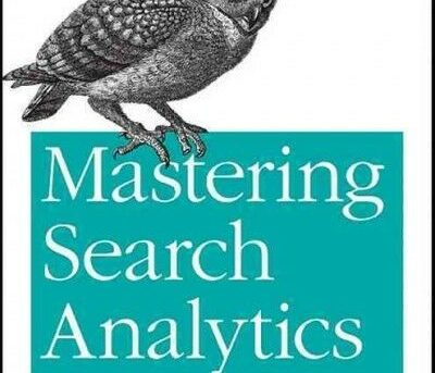 Mastering Search Analytics, Paperback by Chaters, Brent, ISBN 1449302653, ISB...