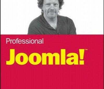 Professional Joomla! by Dan Rahmel.