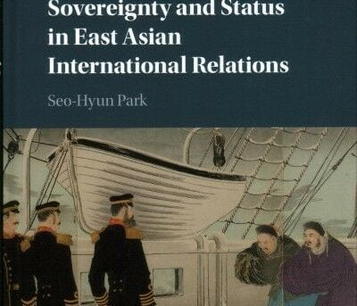 Sovereignty and Status in East Asian International Relations, Hardcover by Pa...