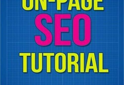 An On-Page Seo Tutorial (Paperback or Softback)