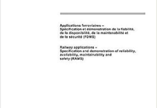 Iec 62278 Ed. 1.0 B:2002, Railway Applications - Specification And Demonstration