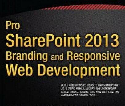 Pro Sharepoint 2013 Branding and Responsive Web Development by Oscar Medina.
