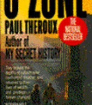 O-Zone Paul Theroux Mass Market Paperback