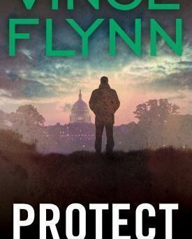 Protect and Defend Flynn, Vince Mass Market Paperback