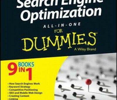 Search Engine Optimization All-In-One for Dummies, 3rd Edition by Bruce Clay.