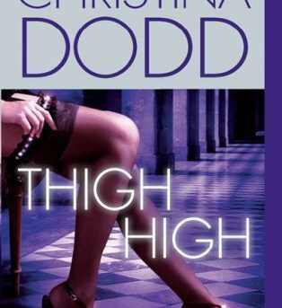 Thigh High (The Fortune Hunter Books) Dodd, Christina Mass Market Paperback