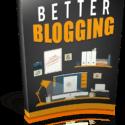 Better Blogging! (Book)