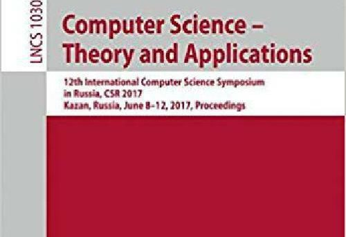Computer Science – Theory And Applications: 12Th International Computer Scienc